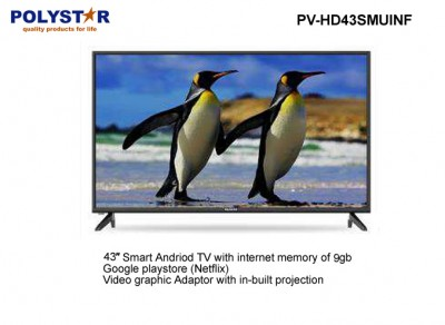 POLYSTAR 43 INCH LED SMART ANDROID TV | PV-HD43SMUINF TELEVISION